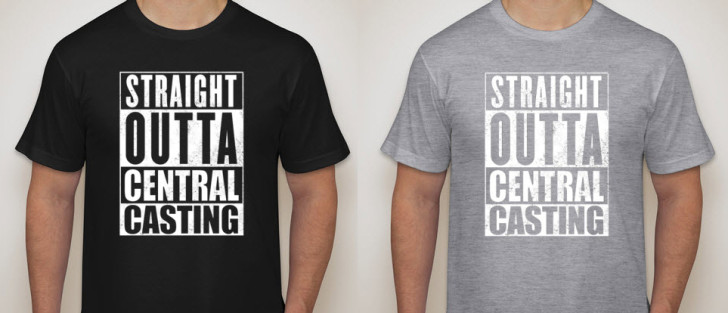 straight outta central casting tshirt