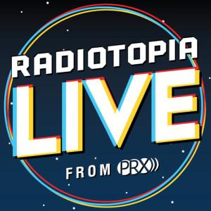 radiotopia live