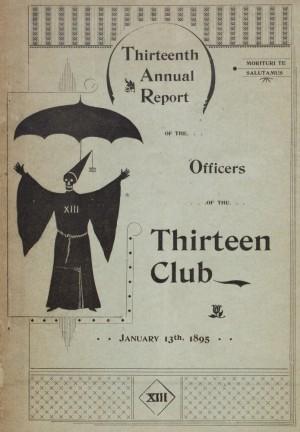 thirteen club report